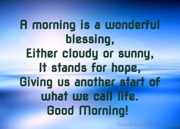 A Morning Is A Wonderful Blessing 2