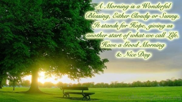 A Morning Is A Wonderful Blessing