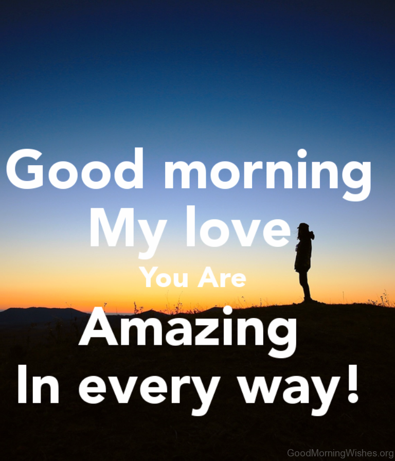 Good Morning Quotes Notes : Good morning wishes my love