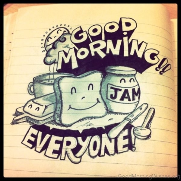 Beautiful Good Morning Everyone