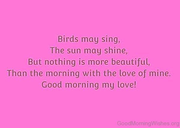 Birds May Sing The Sun May Shine