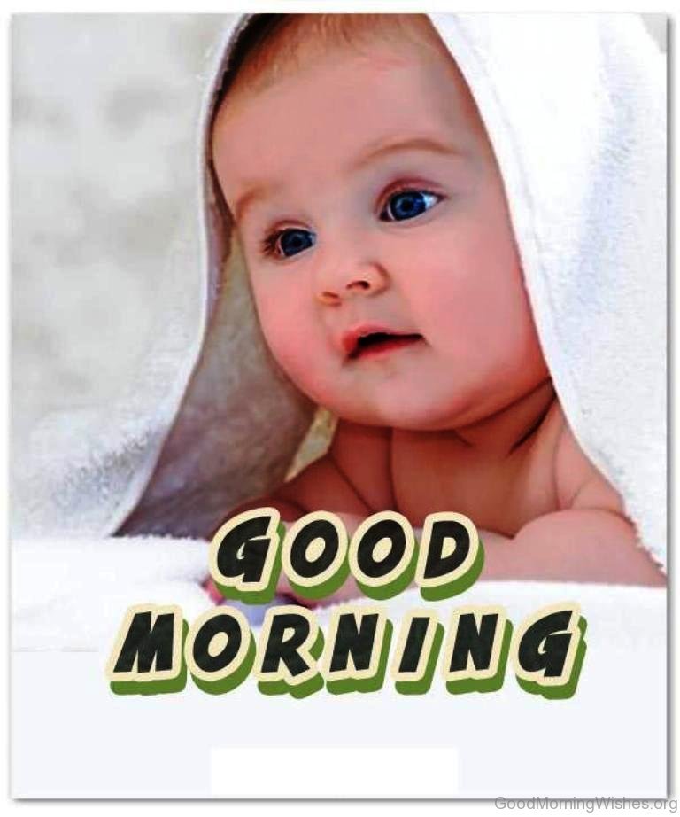 Good Morning Baby Cute : Baby good morning wishes
