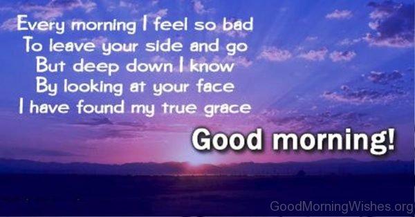 Every Morning I Feel So Bad