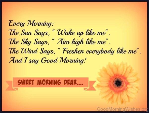 Every Morning The Sun Say Wake Up Like Me