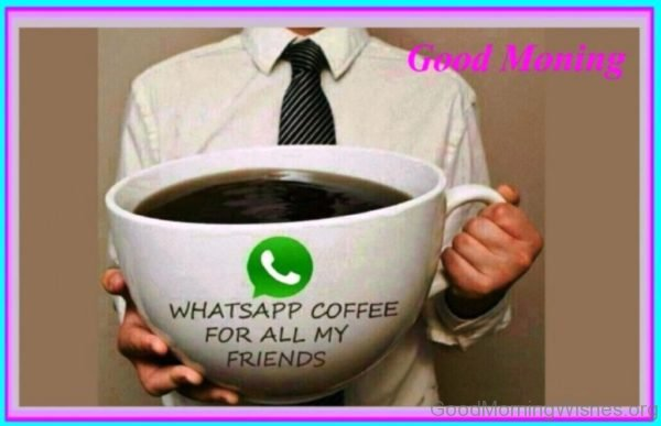 Funny Good Morning With Black Tea