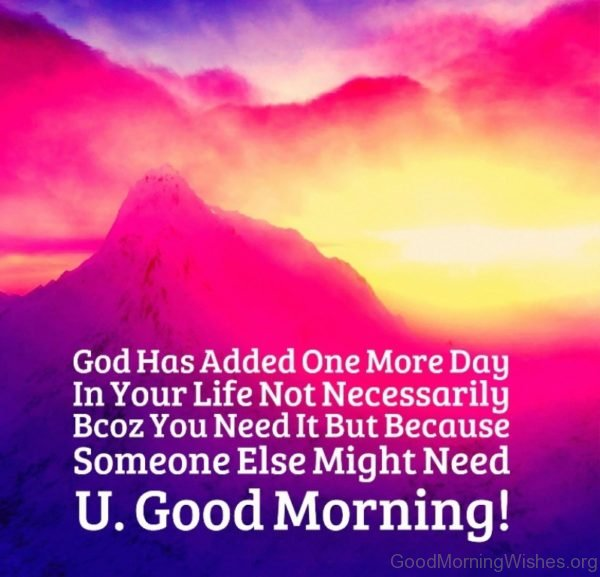 God Has Added One More Day In Your Life
