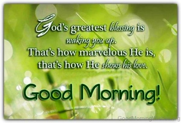 Gods Greatest Blessing Is Waking You Up