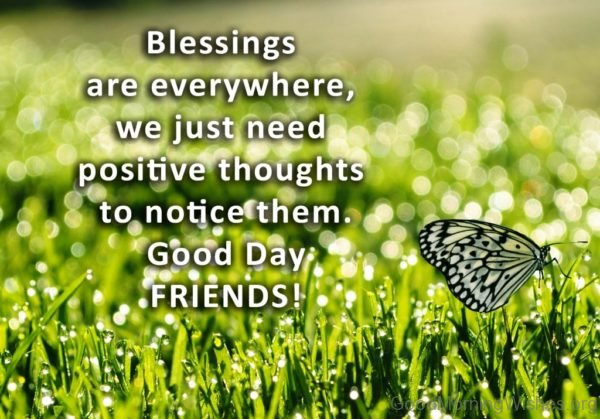 Good Day Friends