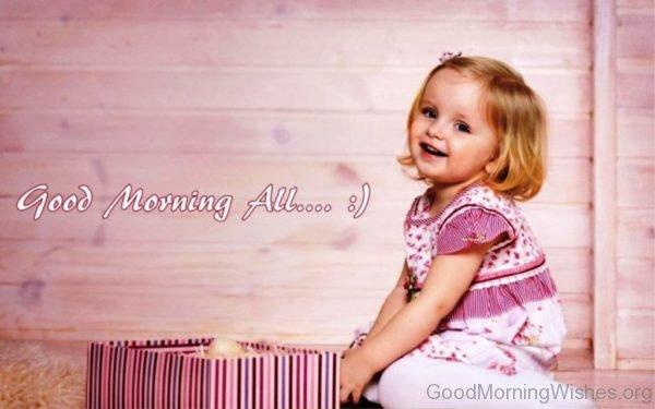 Good Morning All 1