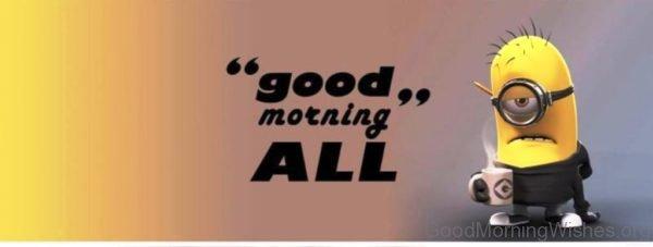 Good Morning All 2