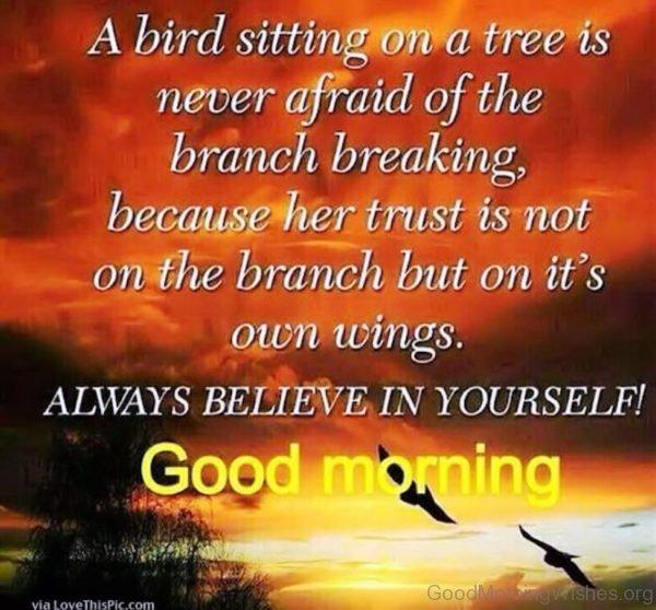 Good Morning Always Believe In Yourself