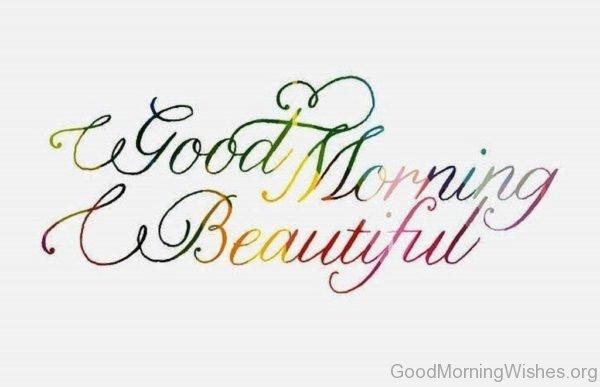Good Morning Beautiful 2