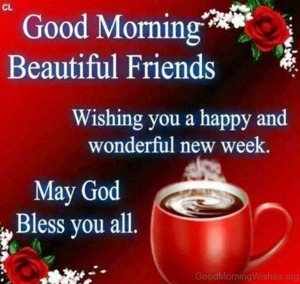 Good Morning Beautiful Friends