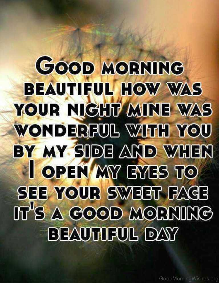 12 Good Morning Beautiful – How Was Your Night