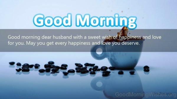 Good Morning Dear Husband