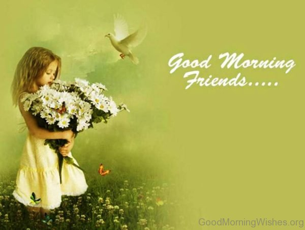 Good Morning Friends 2