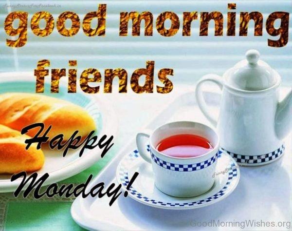 Good Morning Friends Happy Monday