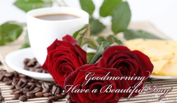 Good Morning Have A Beautiful Day 5