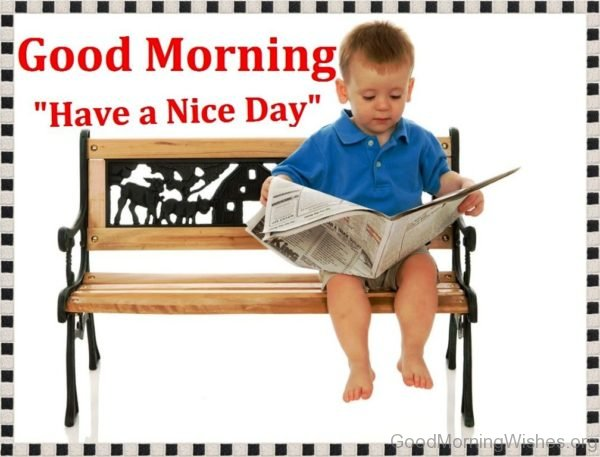 Good Morning Have A Nice Day Image 2