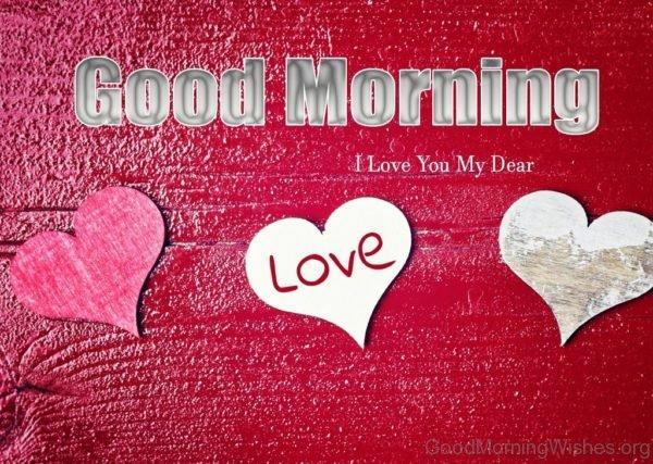 Good Morning I Love You My Dear
