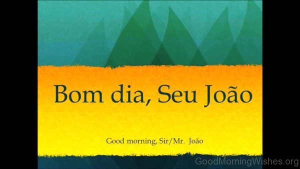 Good Morning In Portuguese