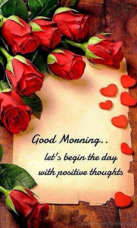 Good Morning Lets Begin The Day With Positive Thoughts
