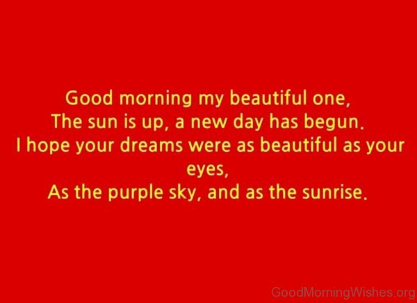 Good Morning My Beautiful One