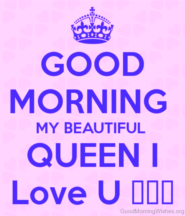 Good Morning My Beautiful Queen