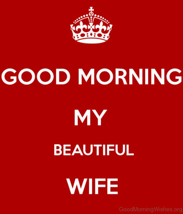 Good Morning My Beautiful Wife 1