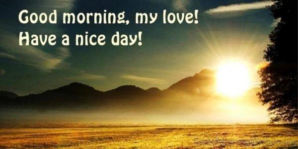 Good Morning My Love 1