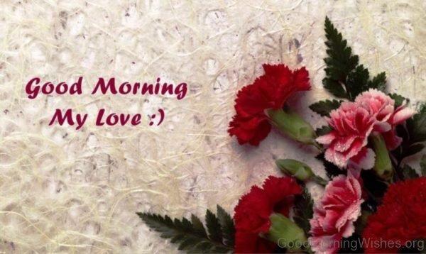 Good Morning My Love 3