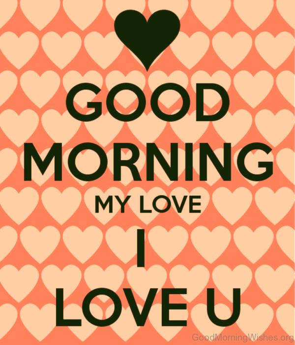 Good Morning My Love I Love You