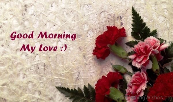 Good Morning My Love Photo