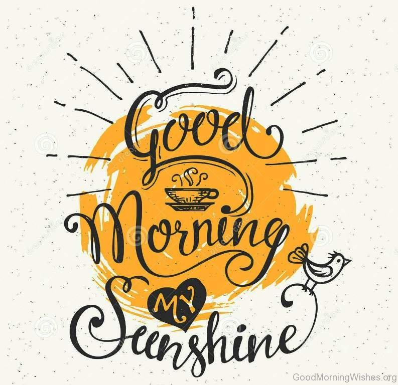 Good Morning Sunshine You Are My Sunshine : Good morning sunshine wishes