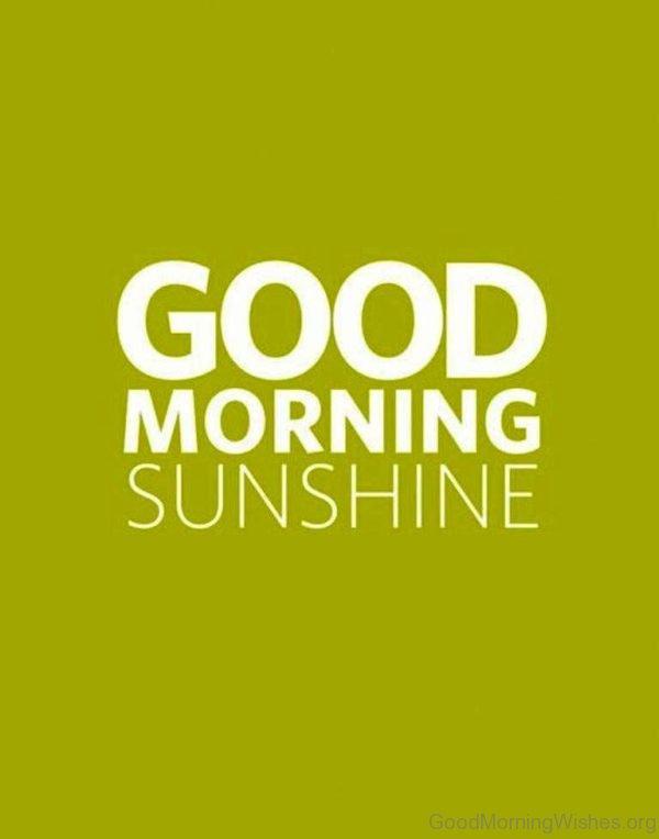 Good Morning Sunshine Happy Sunday