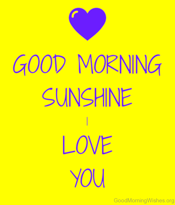 Good Morning My Sunshine In German : Good morning sunshine images