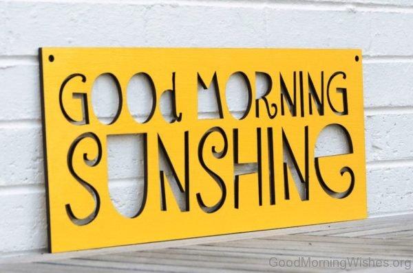 Good Morning Sunshine Image 1