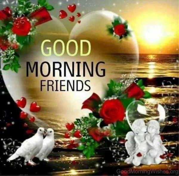 Good Morning Wishes For Friends Image