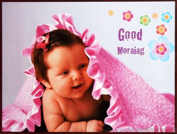 Good Morning With Cute Baby 1