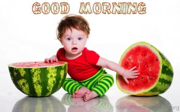 Good Morning With Watermelon