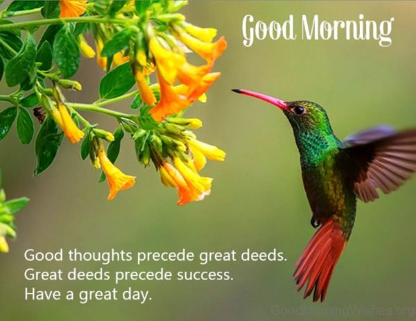 Good Thoughts Precede Great Deeds