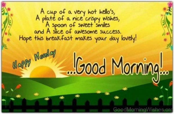 Happy Monday Good Morning