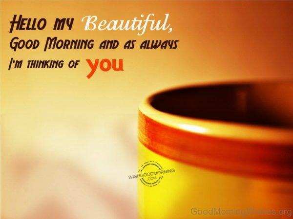 Hello My Beautiful Good Morning