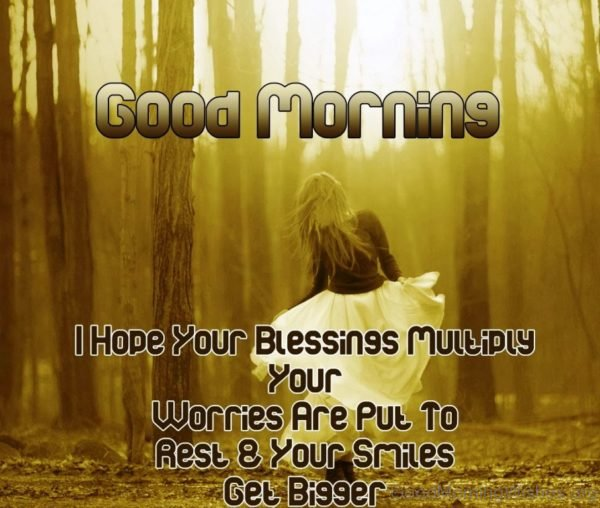 I Hope Your Blessing Multiply Your Worries Are Put To Rest