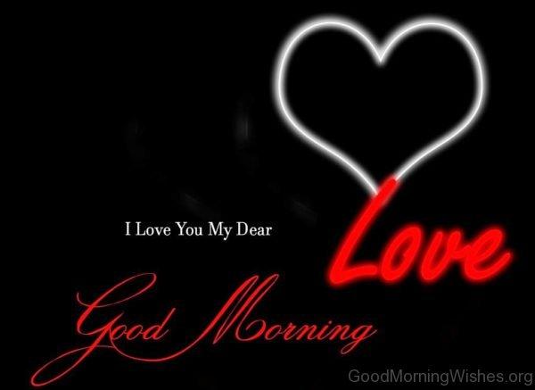 I Love My Dear Good Morning