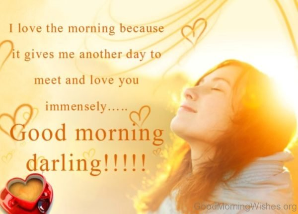 I Love You Morning It Gives Me Another