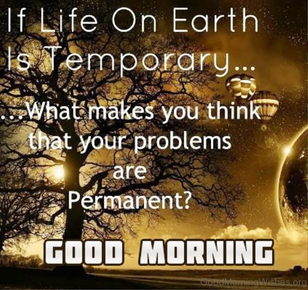 If Life On Earth Is Temporary