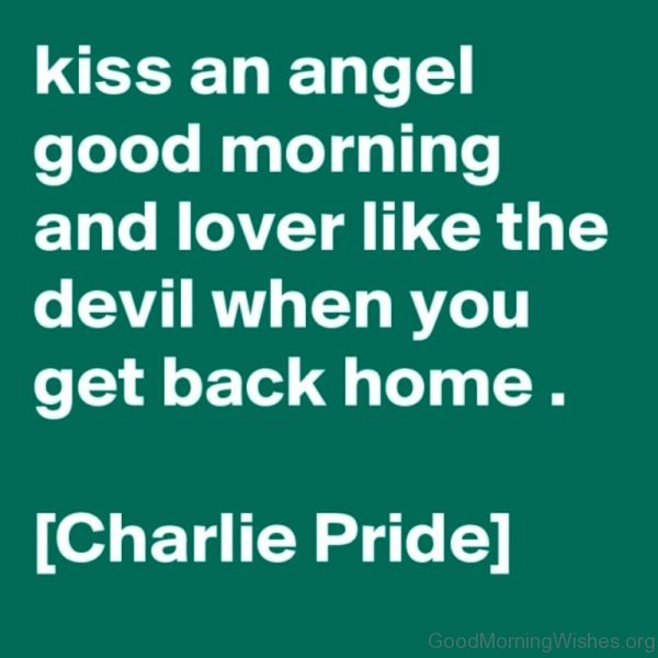 Kiss And Angel Good Morning And Lover Like The Devil