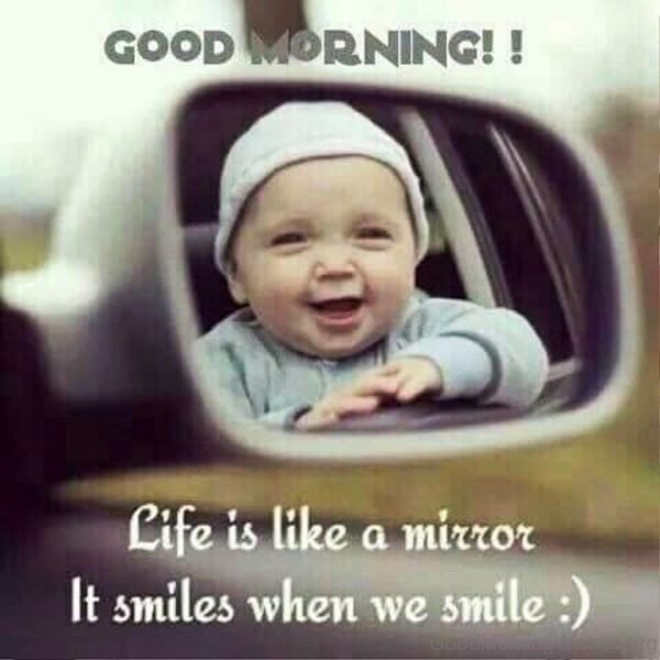 Life Is Like A Mirror It Smiles When We Smile