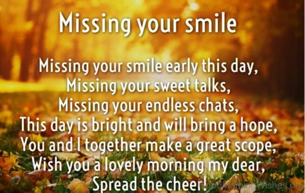 Missing Your Smile Early This Day Missing Your Sweet Talks